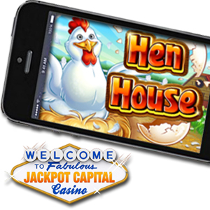 Now You Can Play the Henhouse Mobile Slot Game on Your Smartphone or Tablet