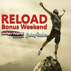 Reload Bonus Weekend — Poker Deposits Doubled