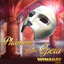 Get a $15 Freebie to Try WinADay's New Phantom of the Opera Slot Game